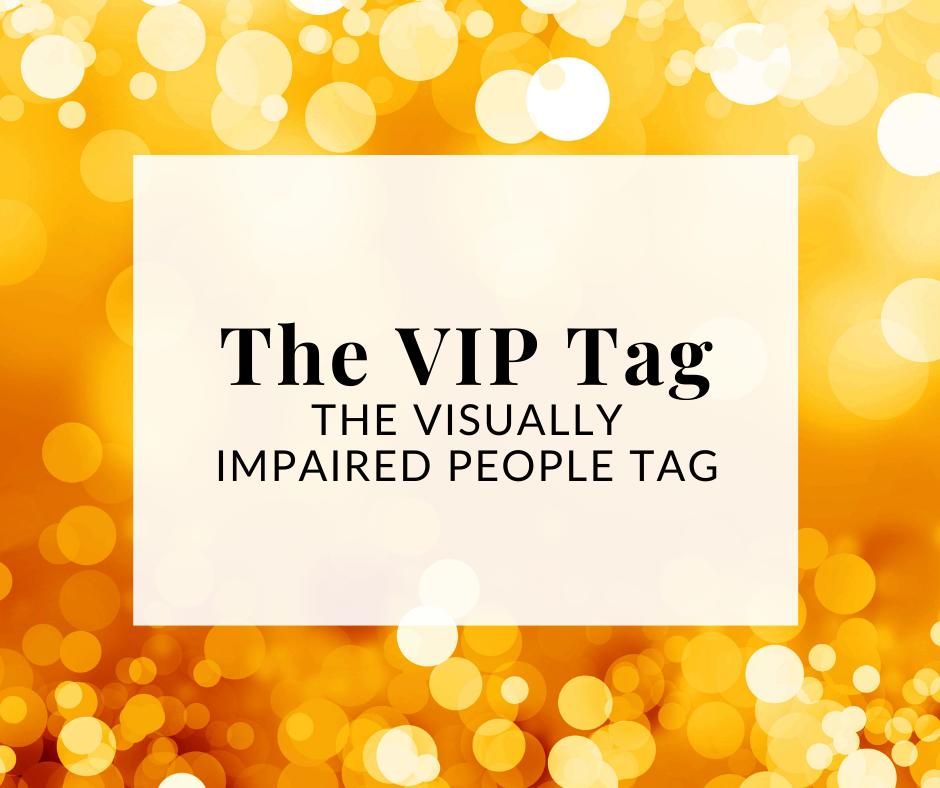 """Encadré blanc contenant le titre """"The VIP Tag – the visually impaired people tag"""". En arrière plan on aperçoit des lumières scintillantes dorées."""